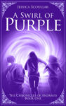 A Swirl of Purple by Jessica Scoullar